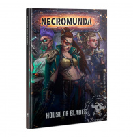 Necromunda House of Blades (англ.) (300-53)